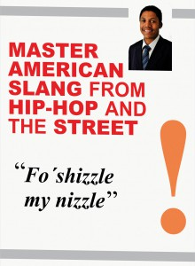 master-amercian-slang-from-hip-hop-and-the-street-linkup